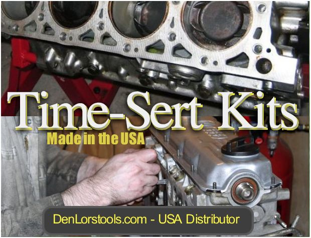 Time-Sert Manufactured in the USA